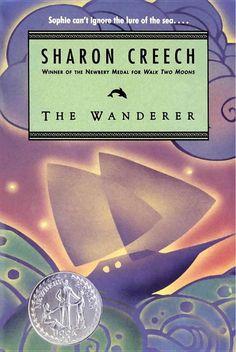 The Wanderer - Sharon Creech My favorite of all Sharon Creech books!