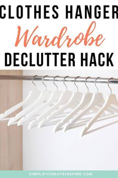 Is your wardrobe out of control but you keep holding onto all those clothes you don't wear, just in case? Here's an easy method that will show you what you really do and don't wear so next time you can downsize for real! Home Organisation Tips, Home Storage Solutions, Life Organization, Minimalist Living Tips, Making Life Easier, Creative Storage, Organizing Your Home, Decluttering, Simple Living