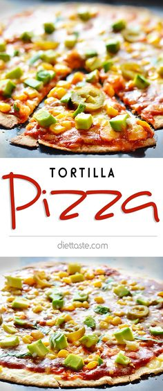 Tortilla Pizza - easy solution when you're not in the mood for making pizza dough - diettaste.com
