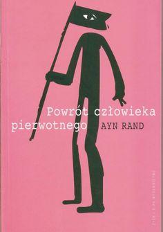Okładka książki Powrót człowieka pierwotnego: rewolucja antyprzemysłowa