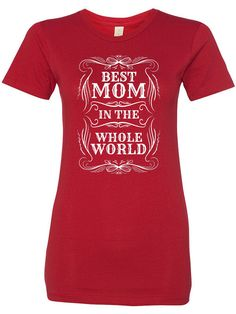 Best Mom in the world – uDesign Demo / T-shirt Design Software