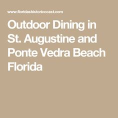 Outdoor Dining in St. Augustine and Ponte Vedra Beach Florida