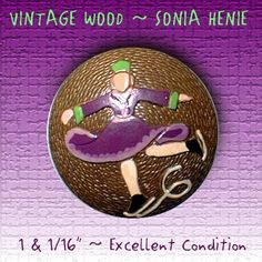 Vintage Painted Wood Sonia Henie Figure Skater Button ~ R C Larner Buttons at eBay  http://stores.ebay.com/RC-LARNER-BUTTONS