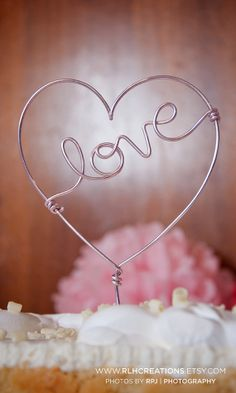 Love in a Heart Cake Topper Wire Cake Topper by rlhcreations, $10.00