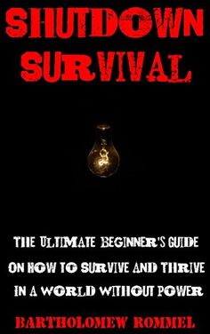 Free at the time of posting: Shutdown Survival: The Ultimate Beginner's Guide On How to Survive and Thrive in a World Without Power (affiliate link) Power Out, Free Books, Survival, 1, Prepping, World, Outdoors, Shtf, Bushcraft