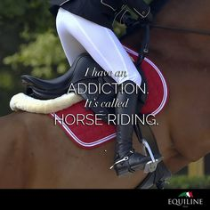Addicted to horse riding