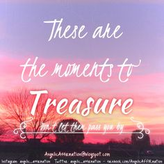 Treasure the unexpected moments. #love #peace #happiness #joy #affirmation #life #angels  #Motivation in the right direction.  https://m.facebook.com/profile.php?id=755896251096681&ref=stream Inspiration for the soul. http://angelicaffirmation.blogspot.com #madewithstudio