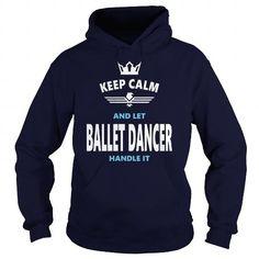 Cool and Awesome BALLET DANCER JOBS TSHIRT GUYS LADIES YOUTH TEE HOODIE SWEAT SHIRT VNECK UNISEX Shirt Hoodie