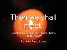 Beloved Rumi poem with candles, flowers, art.