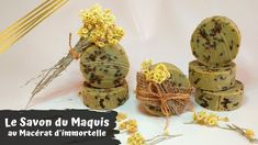 LE SAVON DU MAQUIS ↑↑ Au Macérat d'Immortelle ↑↑ Ciste, Romarin, Myrte V... Immortelle, Absinthe, Place Cards, Place Card Holders, Soap, Homemade, Recipes