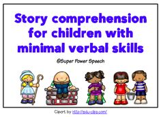 Working on stories with children who have limited verbal skills (or AAC users) by Super Power Speech