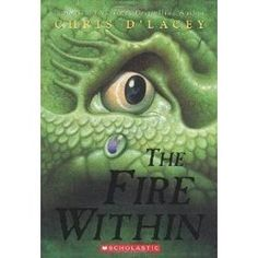 The Fire Within (The Last Dragon Chronicles Book - Hardcover - The Scholastic Store This Is A Book, Love Book, Book Series, Book 1, Clay Dragon, Reading Levels, Fantasy Series, Chapter Books, Great Books