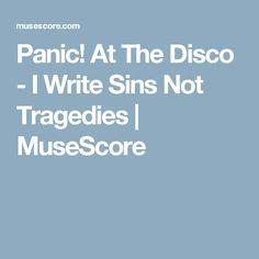 Panic! At The Disco - I Write Sins Not Tragedies | MuseScore