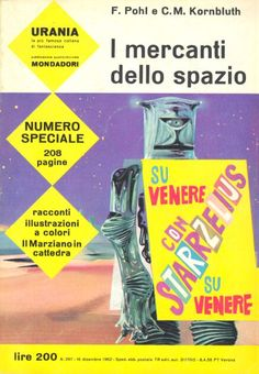 297 	 I MERCANTI DELLO SPAZIO 16/12/1962 	 THE SPACE MERCHANTS  Copertina di  Karel Thole 	  F. POHL / C. M. KORNBLUTH