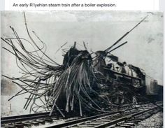 Early steam train after a boiler explosion. Crazy!