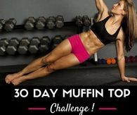 30 Day Muffin Top Challenge