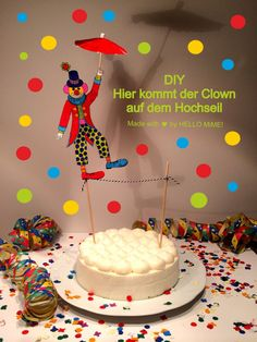 "DIY –Caketopper ""Clown auf dem Hochseil über der Torte"" / A Tightrope Walker on Top of the Cake von HELLO MiME! über Handmade Kultur"