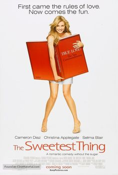 The Sweetest Thing is a 2002 American romantic comedy film directed by Roger Kumble and written by Nancy Pimental, who based the characters on herself and friend Kate Walsh. It stars Cameron Diaz, Christina Applegate and Selma Blair. Romance Movies, Hd Movies, Movies To Watch, Movies Online, Movies And Tv Shows, Movie Tv, Cameron Diaz, Parker Posey, Thomas Jane