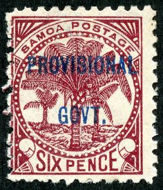 """1899 Scott 36 6p maroon, blue overprint The last """"Kingdom"""" eight stamp issue was an overprint announcing a change in government, a result of the Tripartite Convention of 1899. The CV is much less expensive for unused ($2).  In 1900, the islands were partitioned between the U.S. and Germany.  And we will continue this historical and philatelic story with the next post."""