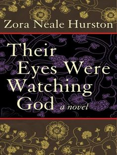 the theme of love in zora neale hurstons their eyes were watching god Free essay: zora neale hurston's their eyes were watching god 'but she don't seem to mind at all reckon dey understand one 'nother' a woman's search for.
