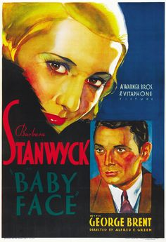 Barbara Stanwyck and George Brent in Baby Face. 1933