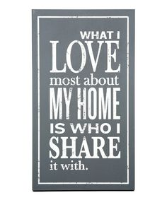 'What I Love Most' Wall Art