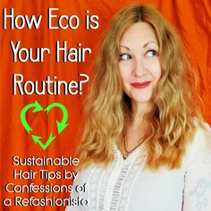 Check out my sustainable hair care tips and tricks and add a bit of eco to your lovely locks! Diy Beauty Tutorials, Refashioning, Hair Care Tips, Hair Hacks, Confessions, Locks, Sustainability, Routine, Lifestyle