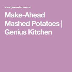Make-Ahead Mashed Potatoes | Genius Kitchen