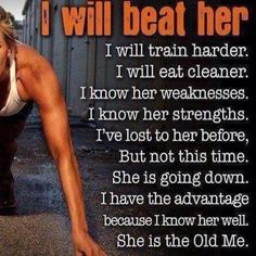 splicUSA.com: I will beat her! Be strong. #trainharder #getmotivated