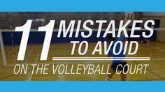 11 mistakes to avoid on the volleyball court