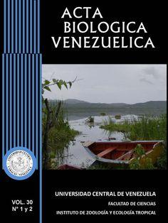 Acta Biológica Venezuelica 2006 - 2010 disponible en Saber UCV http://saber.ucv.ve/ojs/index.php/revista_abv/issue/archive