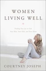 Women Living Well By Courtney Joseph----> marriage, technology, family and above all the GREAT I AM!