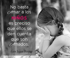 #Frase #quote #Bosco #DonBosco #Amor #Niños
