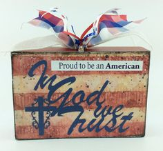 AG Designs Patriotic Decor - Small Box Sign - In God we trust.