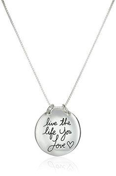 "Sterling Silver ""Live The Life You Love"" Circle Pendant Necklace, 18"" Amazon Collection http://www.amazon.com/dp/B0035FZK52/ref=cm_sw_r_pi_dp_PGekwb1JXZVYH"