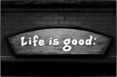 """Life is good."" Logo"