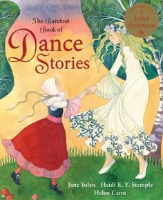 """""""The Barefoot Book of Dance Stories"""" (Hardcover w/Story CD) 