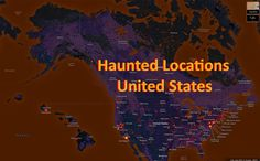 These are the most haunted locations in the United States ... all to be investigated on National Ghost Hunting Day's Largest Ghost Hunt Event!