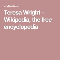 Teresa Wright - Wikipedia, the free encyclopedia