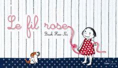 Le fil rose - Hee-Na Baek