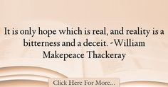 William Makepeace Thackeray Quotes About Hope - 35874