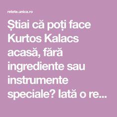 Știai că poți face Kurtos Kalacs acasă, fără ingrediente sau instrumente speciale? Iată o rețetă simplă pe care o poate face oricine, în propria bucătărie. Kurtos Kalacs, Seitan, Flan, Cooking Recipes, Tin Cans, Sweets, Pudding, Creme Brulee, Chef Recipes