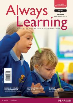 Always Learning Primary Magazine Issue 1 (Term Primary History, Primary English, Primary Science, Australian Curriculum, Always Learning, Neuroscience, Mathematics, Literacy, Classroom