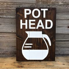 16 Creative Coffee Bar Decor Ideas – All Gifts Considered Wood Coffee Bar Decor Sign – Pot head coffee plaque Coffee Bar Signs, Coffee Bar Home, My Coffee, Coffee Shop, Wooden Spoon Crafts, Goth Home Decor, Entry Doors With Glass, Creative Coffee, Coffee Lover Gifts