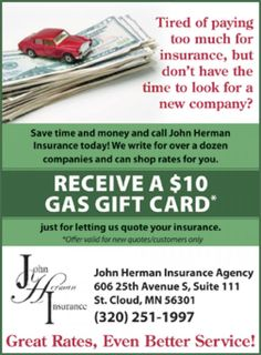 Receive a $10 Gas Gift Card for letting John Herman Insurance Agency quote your insurance