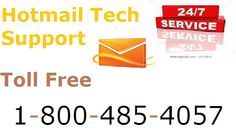 DO you have any problem for Hotmail ? please call me our toll free technical support number 1-800-485-4057.There are more microsoft certified technician.