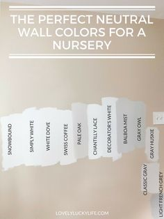 the best neutral wall colors for a nursery // White paint for walls // favorite gray paint colors // favorite whites & neutrals paint colors // warm neutral paint colors Off White Paint Colors, Neutral Gray Paint, Best Neutral Paint Colors, White Wall Paint, Off White Paints, Best White Paint, Paint Walls, Paint Colours, White Paint For Trim