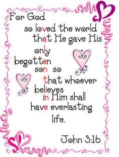 John 3:16.... reading the bible