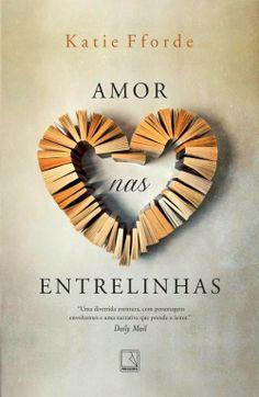 Paixão por Livros: Amor nas Entrelinhas - Katie Fforde