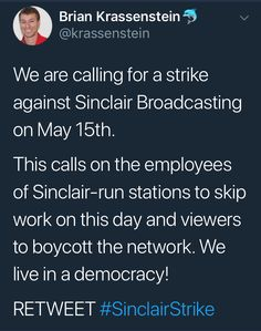 """Sinclair has their employees by the contractual """"balls"""". It' not a Democracy for them.  But the rest of us can boycott them."""